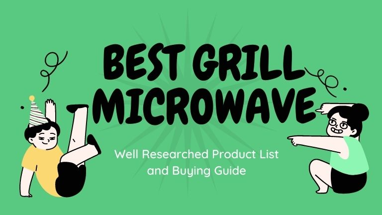 10 Best Grill Microwave Oven in India (2021) – Reviews & Buying Guide