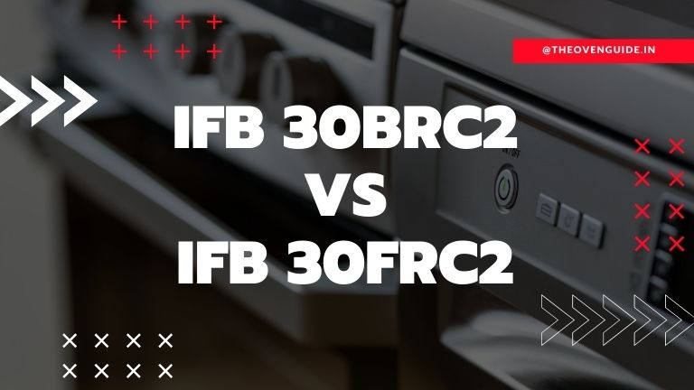 IFB 30BRC2 vs IFB 30FRC2: Which one should you buy?