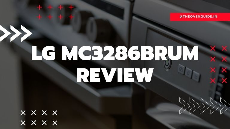 Read more about the article LG MC3286BRUM Review: Is it really worth Buying?